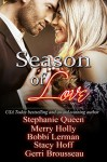 Season of Love Box Set - Merry Holly, Bobbi Lerman, Stacy Hoff, Stephanie Queen, Gerri Brousseau, Marian Lanouette