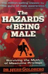 The Hazards of Being Male - Herb Goldberg