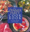 The Dinner Party Cookbook - Hilaire Walden, Anne McDowall