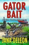 Gator Bait - Jana Deleon