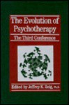 Evolution of Psychotherapy: The Third Conference - Jeffrey K. Zeig