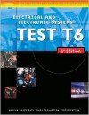ASE Medium/Heavy Duty Truck Test Prep Manuals, 3e T6: Electrical and Electronic Systems - Delmar, Thomson Delmar Learning Inc.
