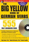 The Big Yellow Book of German Verbs (Book w/CD-ROM): 555 Fully Conjugated Verbs (Big Book of Verbs Series) - Paul Listen, Daniel Franklin