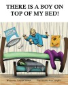 There Is A Boy on Top of My Bed - Andrew Stewart, Rob Langille