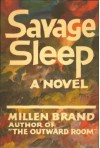 Savage Sleep - Millen Brand