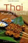 Thai Noodles & Snacks - Nongkran Daks, Alexandra Greeley