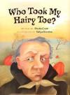 Who Took My Hairy Toe? - Shutta Crum, Katya Krenina