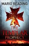 The Templar Prophecy - Mario Reading