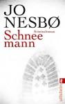 Schneemann: Harry Holes siebter Fall (Ein Harry-Hole-Krimi 7) - Günther Frauenlob, Jo Nesbø