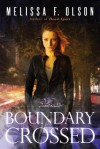 Boundary Crossed - Melissa F. Olson