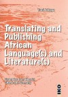 Translating and Publishing African Language(s) and Literature(s): Examples from Nigeria, Ghana, and Germany - Tomi Adeaga