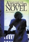 Thematic Guide to the American Novel - Lynda G. Adamson