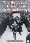 The Holocaust, Hitler, and Nazi Germany - Linda Jacobs Altman