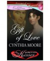 Gift of Love - Cynthia Moore