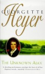 The Unknown Ajax - Georgette Heyer