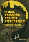 Pevsner's Townscape: Visual Planning and the Picturesque - Nikolaus Pevsner, Mathew Aitchison, Matthew Aitchison