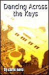 Dancing Across the Keys - Curie Nova