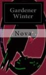 Gardener Winter (American Apocalypse) - Nova