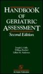 Handbook of Geriatric Assessment, Second Edition - Lillian M. Andersen, Joseph J. Gallo