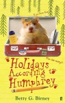 Holidays According to Humphrey: Bk. 6 by Birney, Betty G. (2010) Paperback - Betty G. Birney