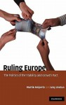 Ruling Europe: The Politics of the Stability and Growth Pact - Martin Heipertz, Amy Verdun, Jean-Claude Juncker