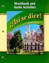 Asi Se Dice! Workbook and Audio Activities - Glencoe/McGraw-Hill
