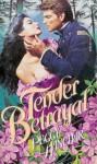 Tender Betrayal - Peggy Hanchar, JoAnn Robb
