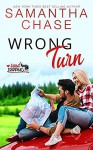 Wrong Turn (RoadTripping #2) - Samantha Chase