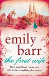The First Wife by Emily Barr - Emily Barr