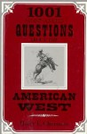 1001 Most Asked Questions American West - Harry E. Chrisman