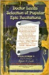 Doctor Leeds' Selection of Popular Epic Recitations: For Minstrel and Stage Use - Robert X. Leeds