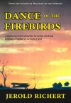 Dance of the Firebirds (Novels of Africa) - Jerold Richert