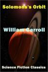 Solomon's Orbit - William Carroll