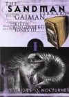 The Sandman. Preludes and Nocturnes - Mike Dringenberg, Malcolm Jones III, Sam Kieth, Neil Gaiman