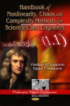 Handbook of Nonlinearity, Chaos, and Complexity Methods for Scientists and Engineers - Vladimir G. Ivancevic