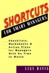 Shortcuts for Smart Managers - Lisa Davis
