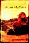 Desert Medicine - Judy Alexander
