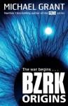 BZRK: Origins - Michael Grant