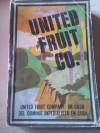 United Fruit Company: un caso del dominio imperialista en Cuba - VVAA