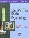 Self in Social Psychology: Key Readings - Roy F. Baumeister