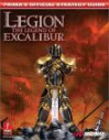 Legion: Legend of Excalibur (Prima's Official Strategy Guide) - Joe Grant Bell