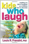 Kids Who Laugh - Louis R. Franzini