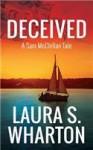 Deceived: A Sam McClellan Tale - Laura S Wharton