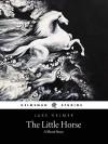 The Little Horse - Luke Helmer