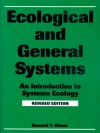 Ecological and General Systems: An Introduction to Systems Ecology, Revised Edition - Howard T. Odum