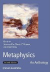 Metaphysics: An Anthology - Jaegwon Kim