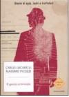 Il genio criminale: Storie di spie, ladri e truffatori - Carlo Lucarelli, Massimo Picozzi