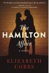 The Hamilton Affair: A Novel - Elizabeth Cobbs Hoffman