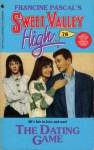 The Dating Game - Kate Williams, Francine Pascal