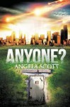 [ Anyone? Scott, Angela ( Author ) ] { Paperback } 2014 - Angela Scott